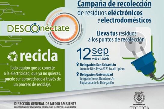 Inicia en Toluca campaña de recolección de electrónicos y electrodomésticos