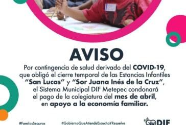 Condona DIF Metepec colegiatura mensual en estancias infantiles