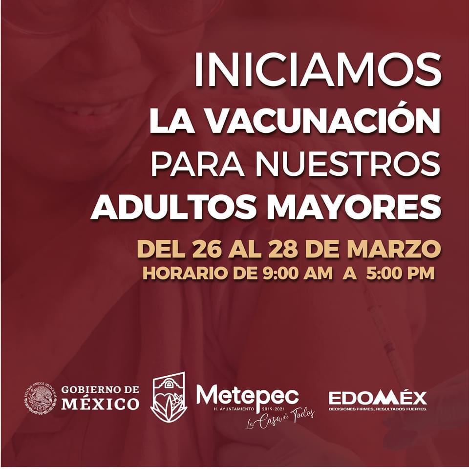 A partir de este viernes inicia en Metepec la aplicación de vacunas para adultos mayores
