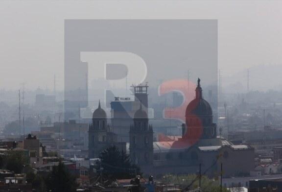 Reportan contingencia ambiental en el valle de Toluca y Santiago Tianguistenco