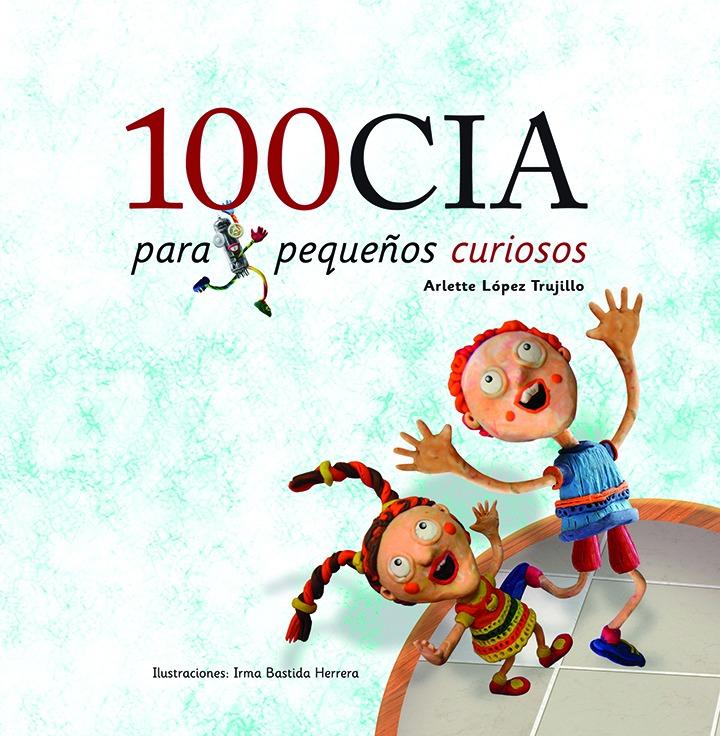 """Invitan a explorar los misterios del universo con el libro """"100cia para pequeños curiosos"""