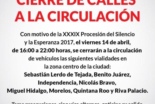 Cierre de calles en Toluca por Procesión del Silencio y la Esperanza