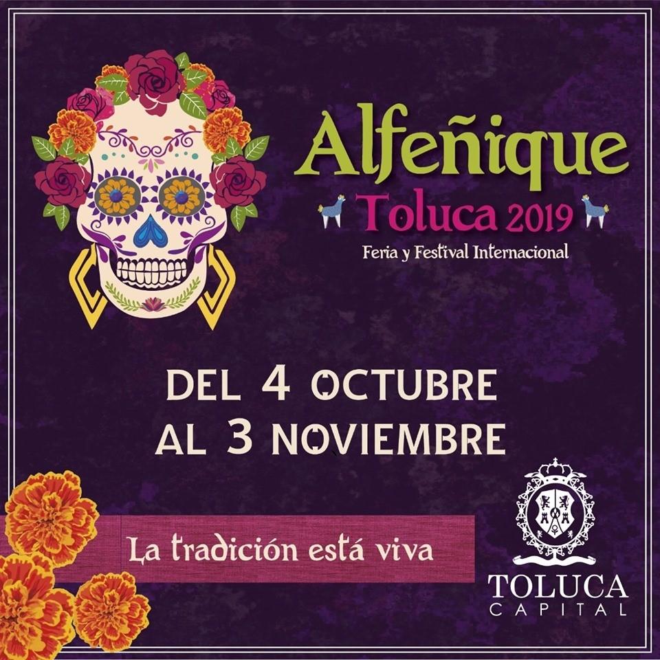 La tradición cobrará vida en la Feria y Festival Internacional Alfeñique Toluca 2019